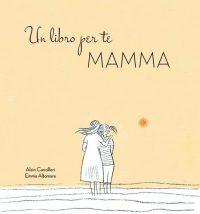Un libro per te mamma